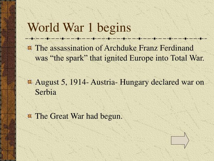 World War 1 begins