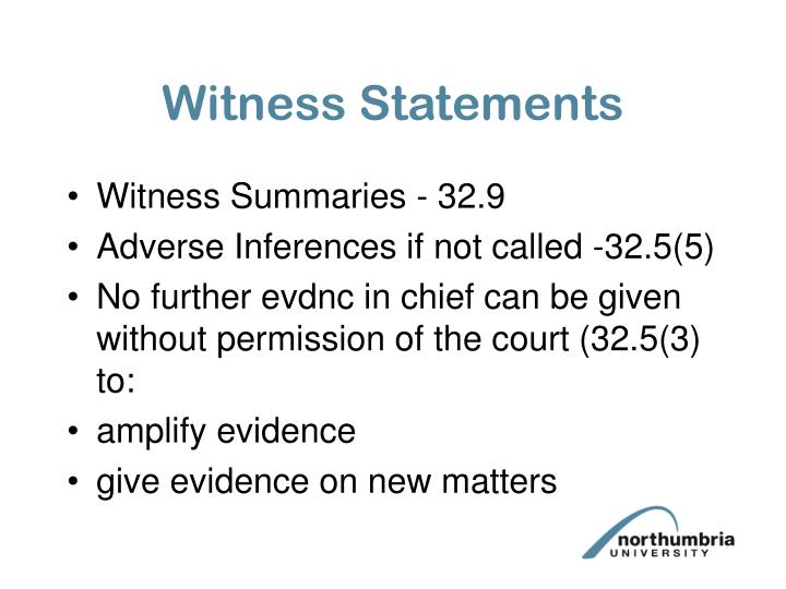 Witness Statements