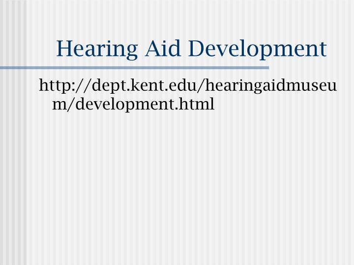 Hearing Aid Development