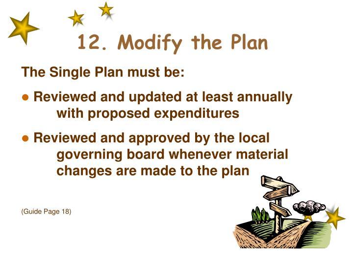12. Modify the Plan
