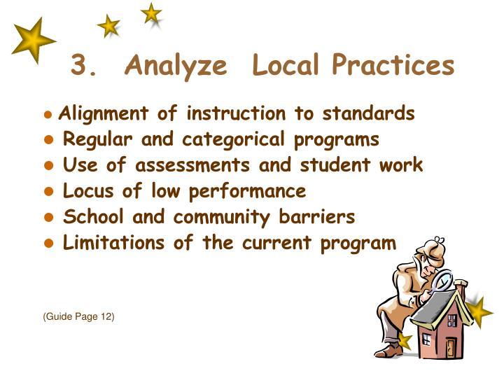 3.  Analyze  Local Practices