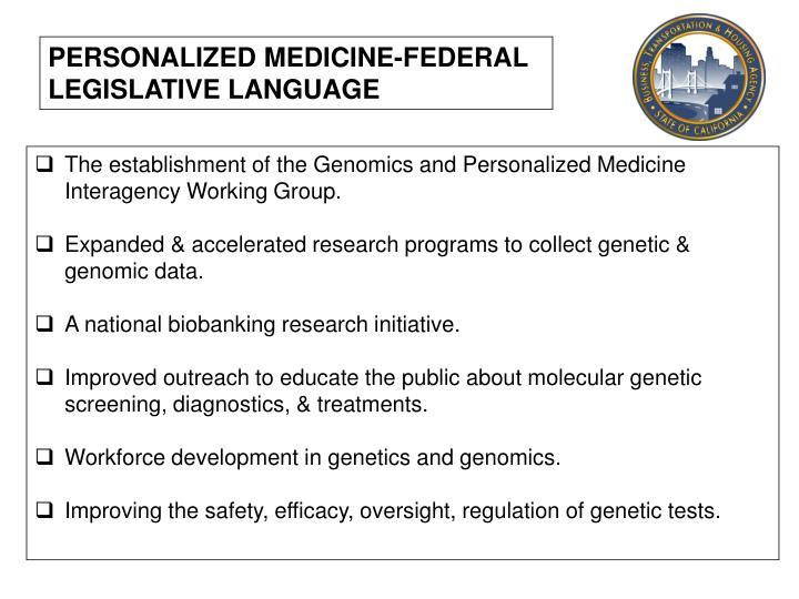 PERSONALIZED MEDICINE-FEDERAL LEGISLATIVE LANGUAGE
