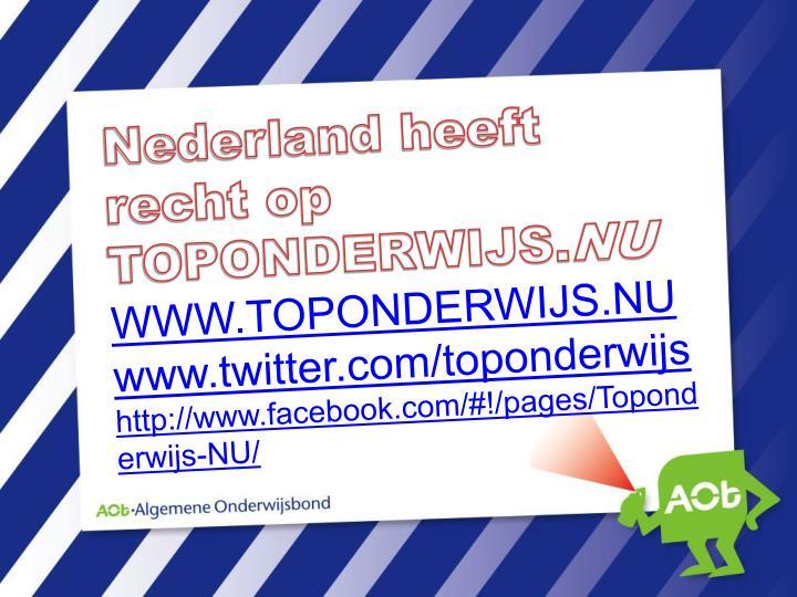 Nederland heeft recht op