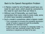 back to the speech recognition problem