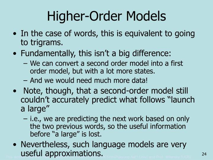 Higher-Order Models