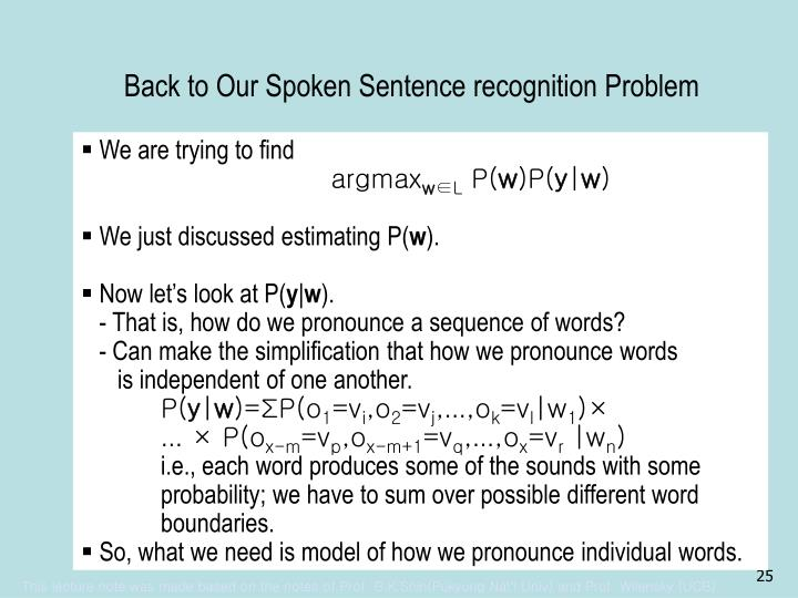 Back to Our Spoken Sentence recognition Problem