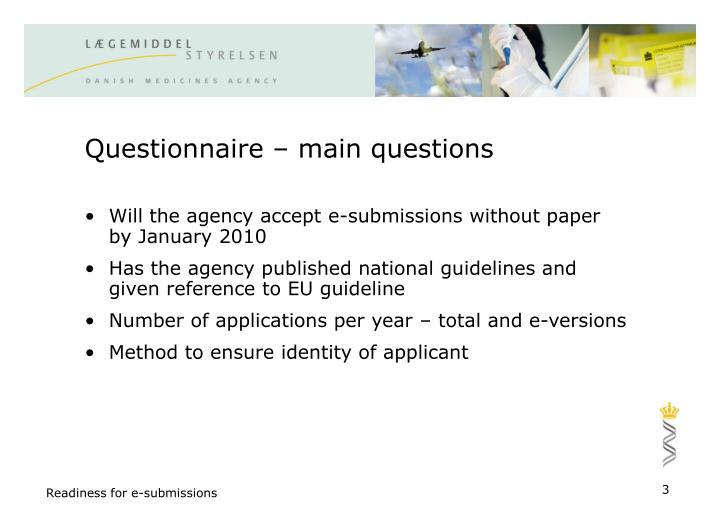 Questionnaire – main questions