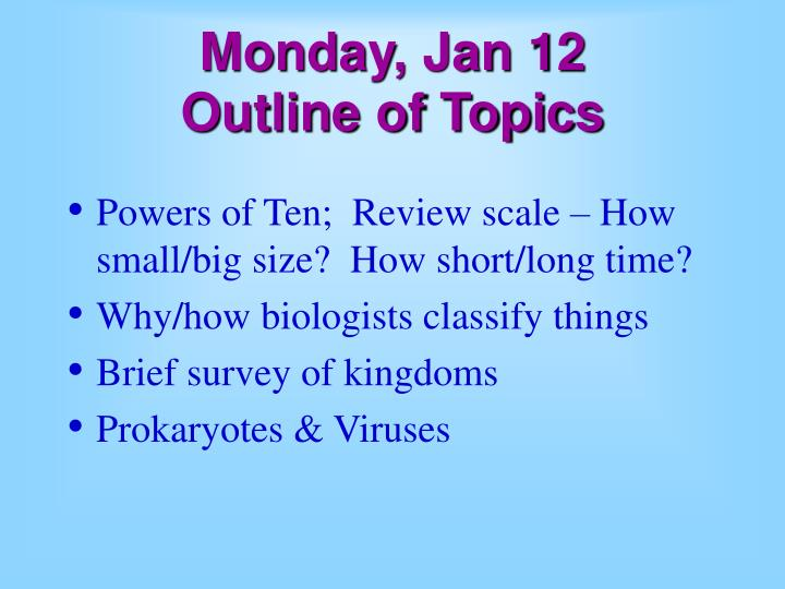 Monday jan 12 outline of topics