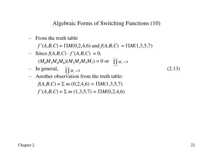 Algebraic Forms of Switching Functions (10)