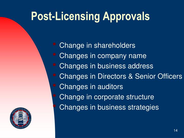 Post-Licensing Approvals