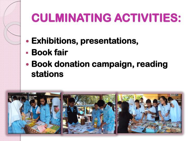 CULMINATING ACTIVITIES: