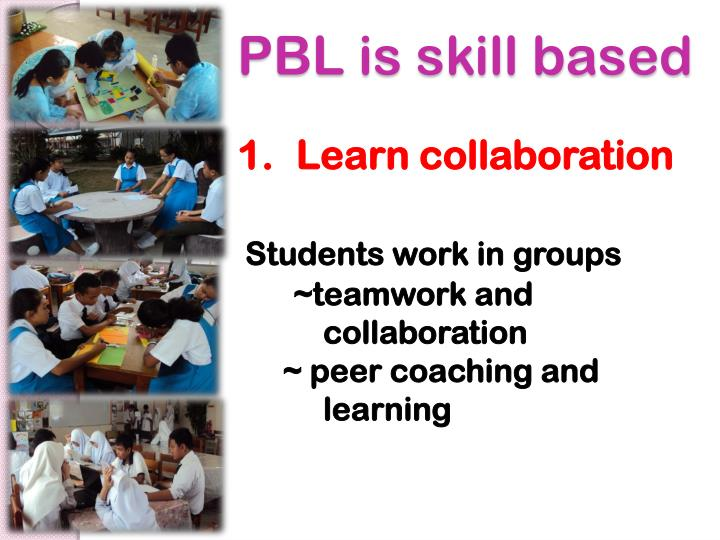 PBL is skill based
