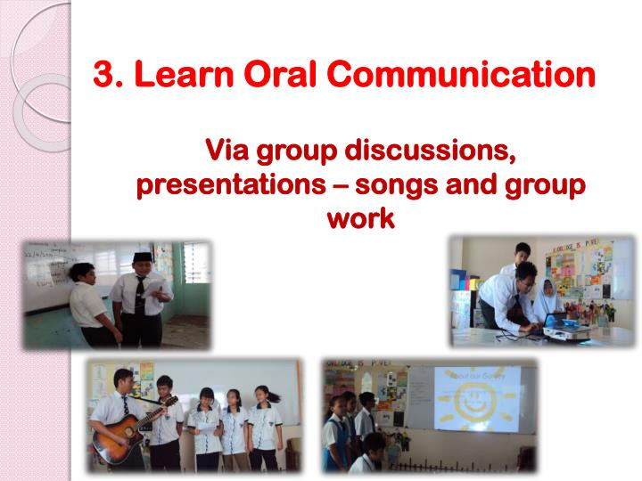 3. Learn Oral Communication