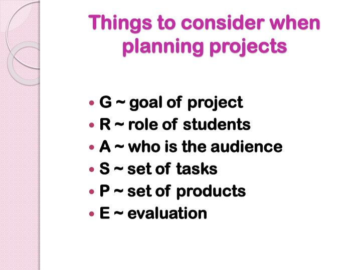 Things to consider when planning projects