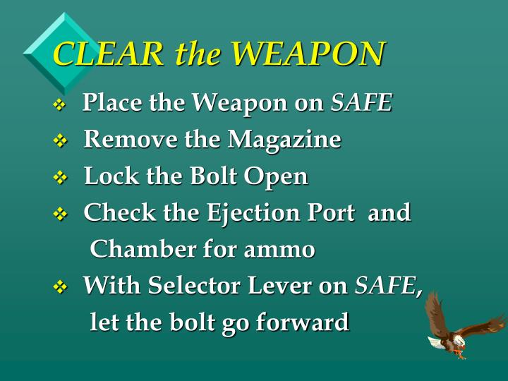 CLEAR the WEAPON
