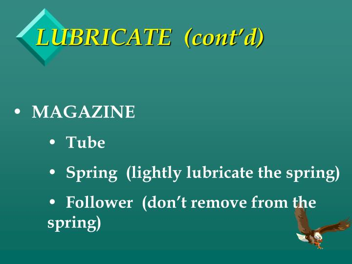 LUBRICATE  (cont'd)