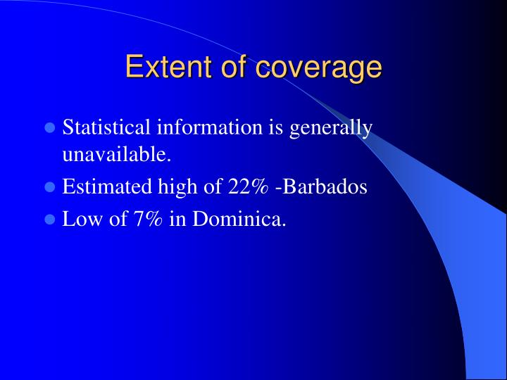 Extent of coverage