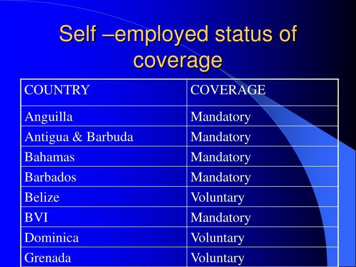 Self –employed status of coverage