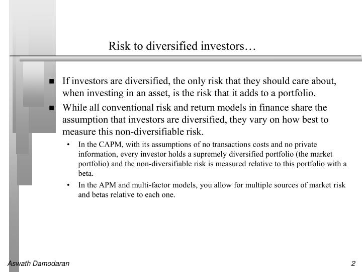 Risk to diversified investors…