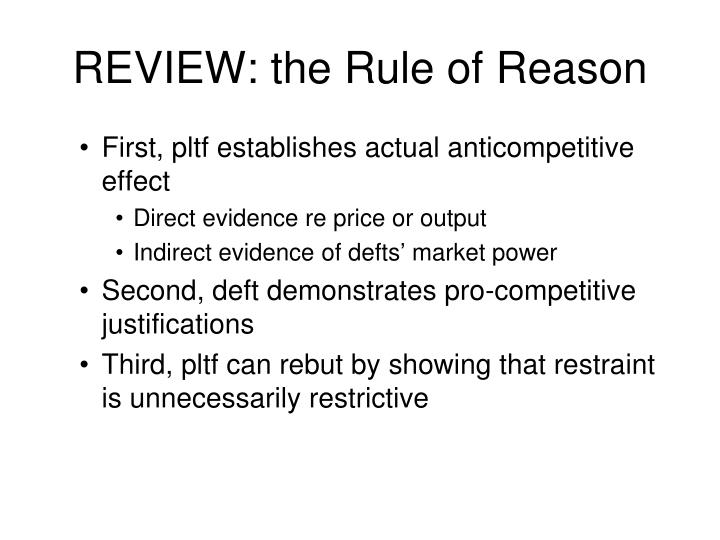 Review the rule of reason
