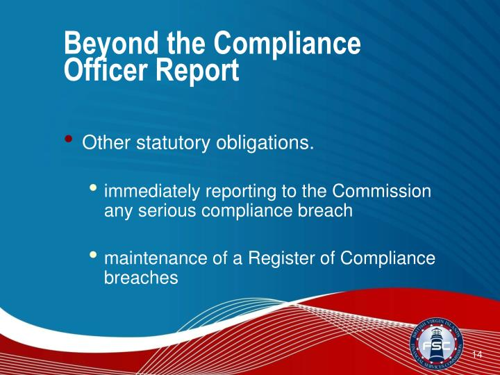 Beyond the Compliance Officer Report