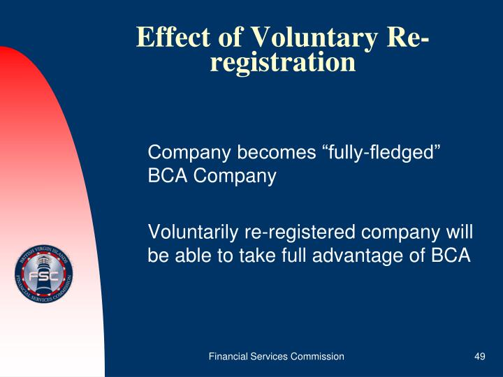 Effect of Voluntary Re-registration