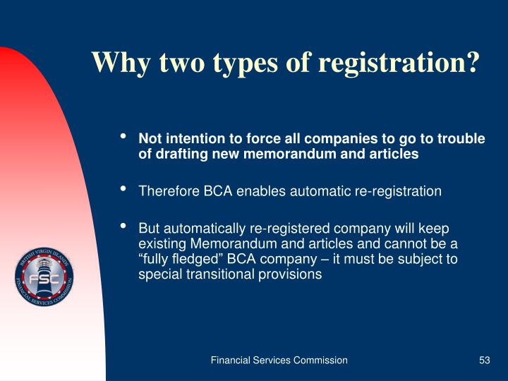 Why two types of registration?