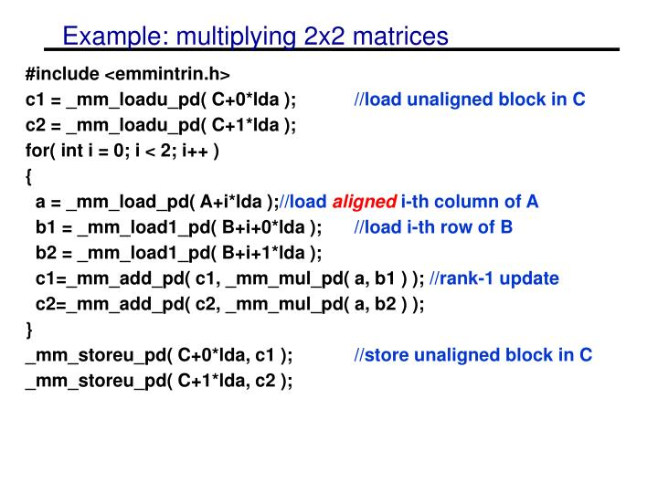 Example: multiplying 2x2 matrices