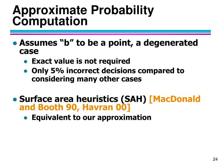 Approximate Probability Computation