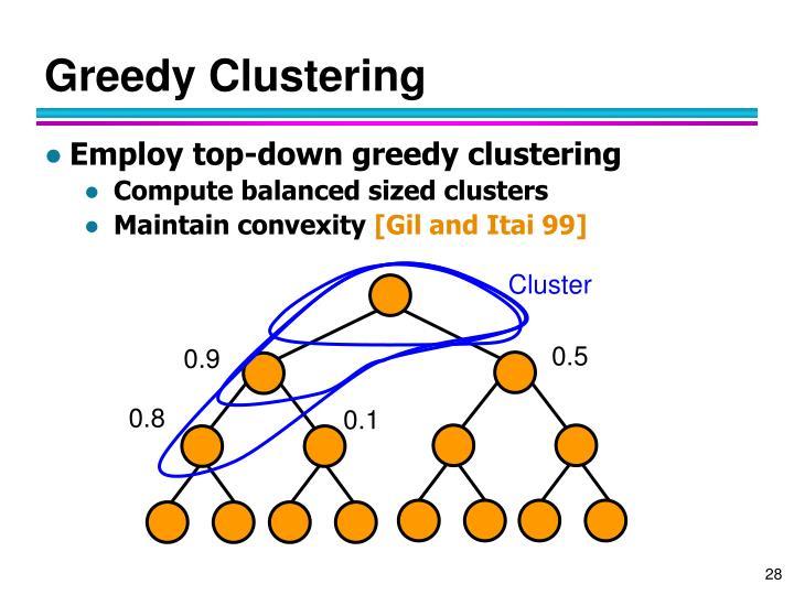 Greedy Clustering