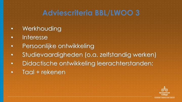 Adviescriteria BBL/LWOO 3