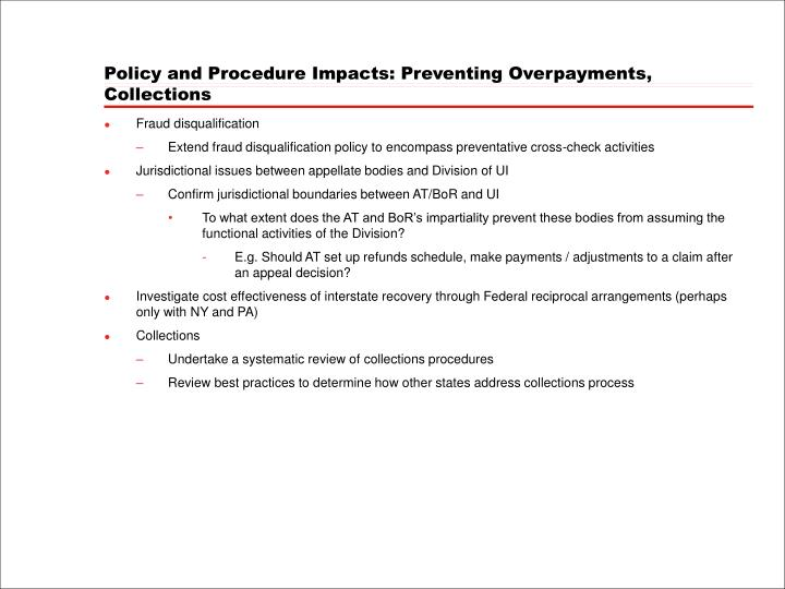Policy and Procedure Impacts: Preventing Overpayments, Collections