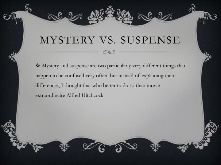 Mystery vs. Suspense