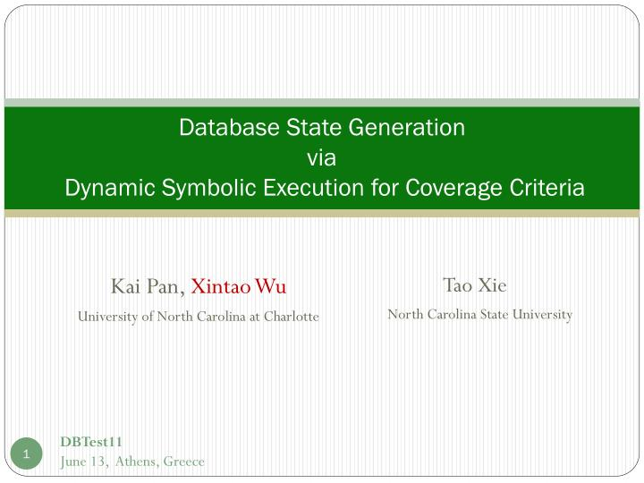 database state generation via dynamic symbolic execution for coverage criteria