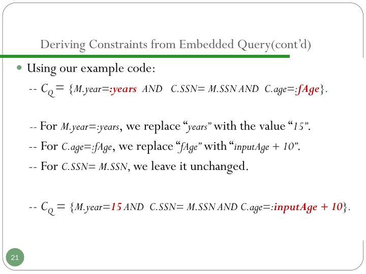 Deriving Constraints from Embedded Query(cont'd)
