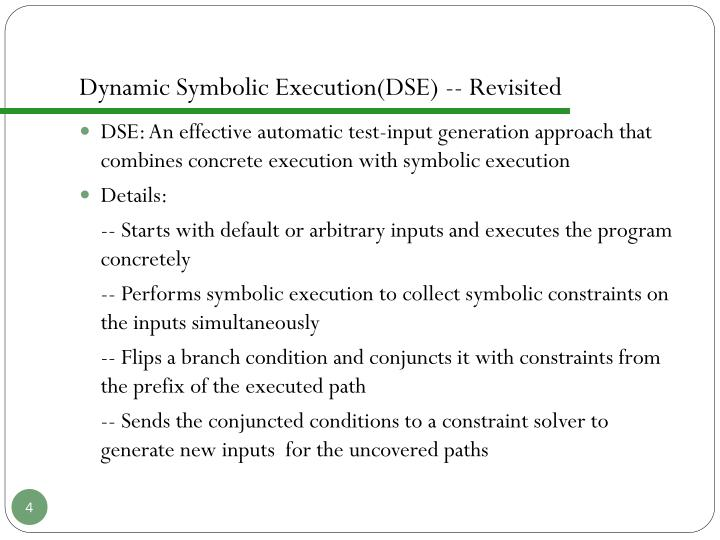 Dynamic Symbolic Execution(DSE) -- Revisited