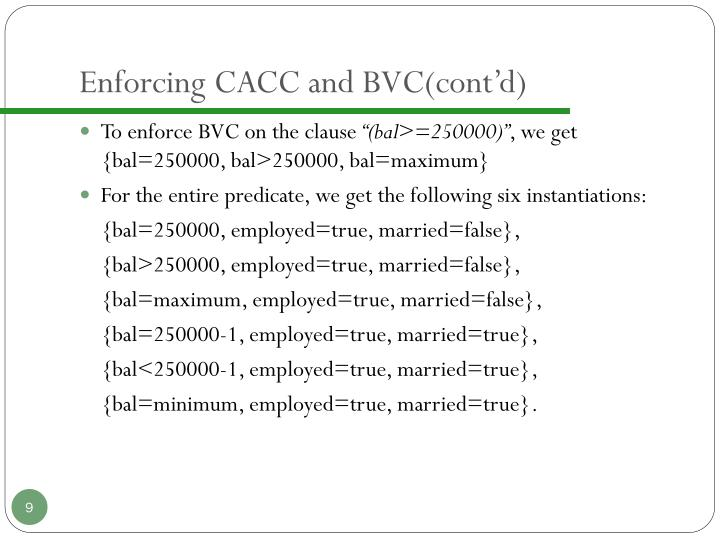 Enforcing CACC and BVC(cont'd)
