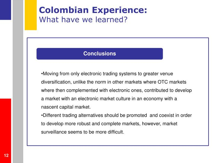Colombian Experience: