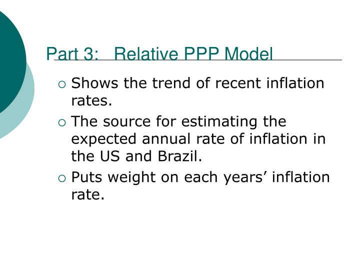 Part 3:   Relative PPP Model