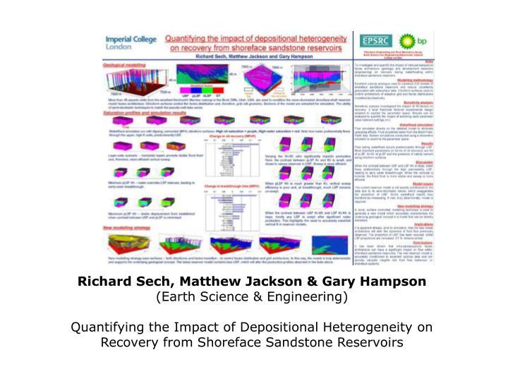 Richard Sech, Matthew Jackson & Gary Hampson