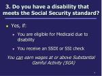 3 do you have a disability that meets the social security standard