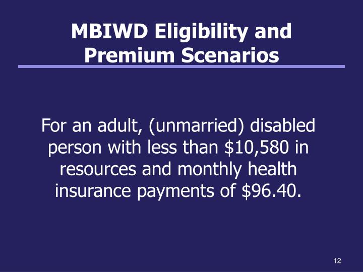 MBIWD Eligibility and
