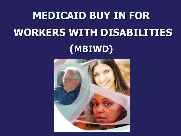 medicaid buy in for workers with disabilities mbi wd