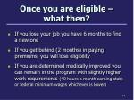 once you are eligible what then