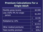 premium calculations for a single adult
