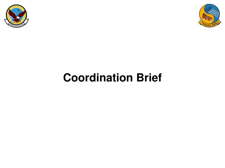Coordination Brief