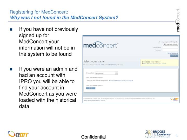 Registering for medconcert why was i not found in the medconcert system