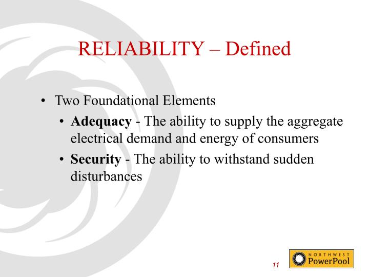 RELIABILITY – Defined