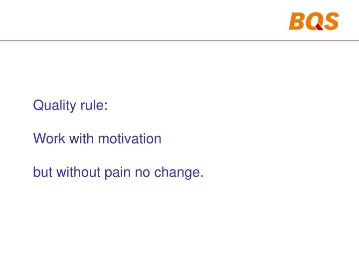Quality rule: