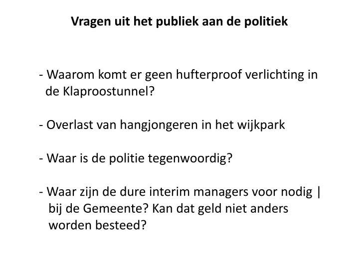 Vragen uit het publiek aan de politiek